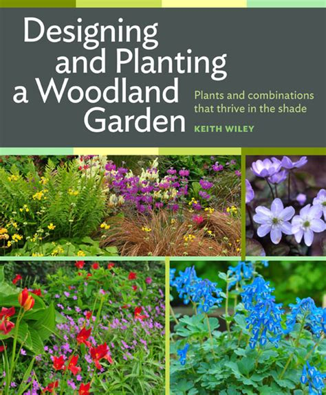 planting gardens in books designing and planting the woodland garden plants and