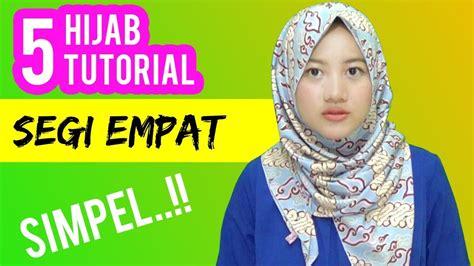 tutorial hijab segi empat terbaru youtube 5 cara pakai jilbab segi empat terbaru simple dengan motif