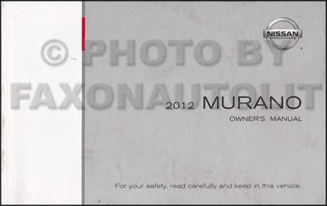 car service manuals pdf 2004 nissan murano navigation system 2012 nissan murano owner s manual original