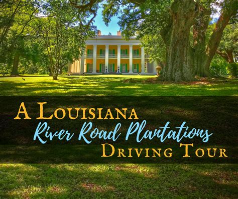 On River Road by A Louisiana River Road Plantations Driving Tour Backroad