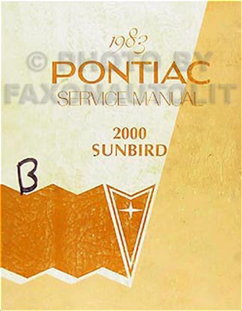vehicle repair manual 1985 pontiac sunbird free book repair manuals 1983 pontiac 2000 sunbird repair shop manual 83 original service book se le ebay