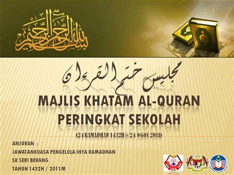 selamat datang ke rasmi majlis khatam al quran 1432h