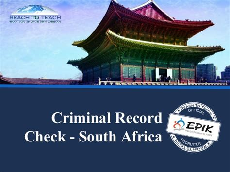 South Criminal Record Check South Africa Criminal Record Check Teaching In South Korea