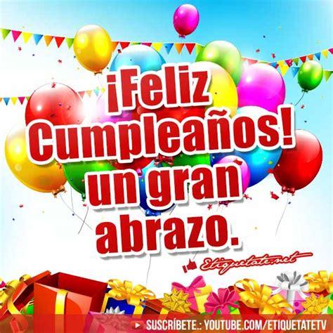 imagenes o videos de cumpleaños imagenes con frases de cumplea 241 os ver en http etiquetate