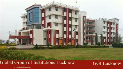 Lucknow Mba by Global Of Institutions Lucknow Ggi Mba Ggi Fees
