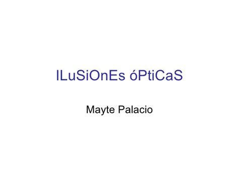 ilusiones opticas powerpoint i lu si on es 243 pti ca s