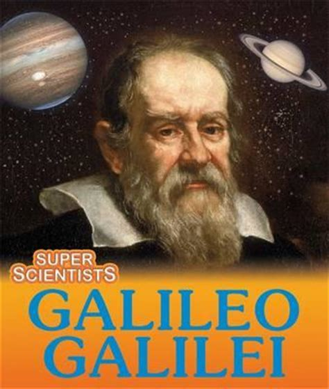 biography of galileo galilei in english galileo galilei sarah ridley 9781445130569