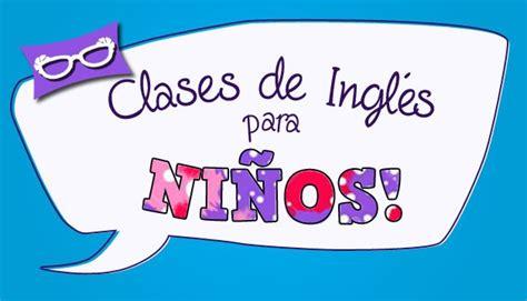 imagenes de niños jugando en ingles clases de ingl 233 s para ni 241 os en conc 243 n linkedin