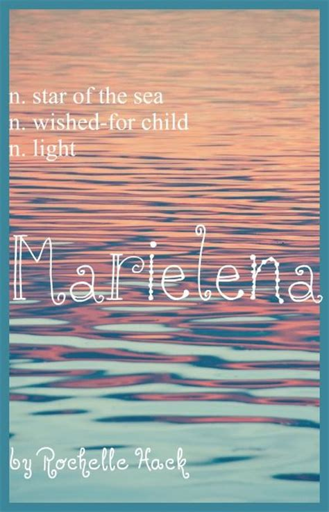 names that mean light baby name marielena meaning star of the sea