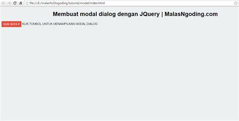 membuat layout web dengan jquery membuat modal dialog dengan jquery tanpa plugin malas