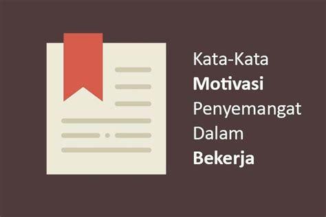 kata kata motivasi organisasi mahasiswa kata kata mutiara
