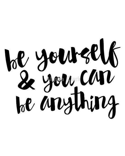 typography quotes black and white quot inspirational black and white calligraphy typography quote text be yourself quot by alyssa clark