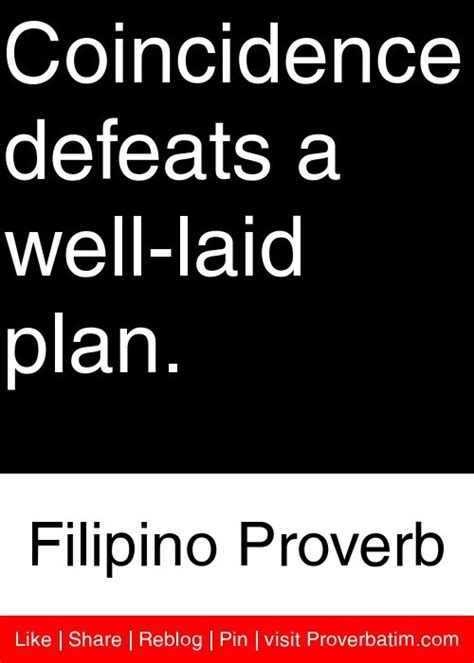 layout meaning in tagalog coincidence defeats a well laid plan filipino proverb