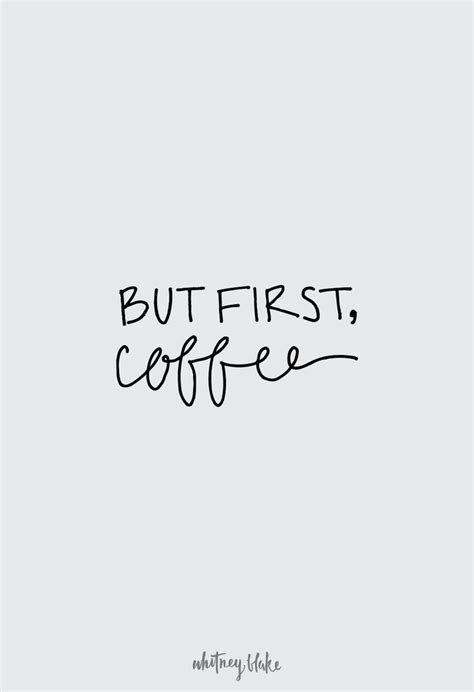 printable morning quotes 111 best but first coffee images on pinterest but