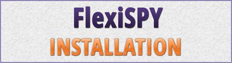 flexispy apk flexispy phone