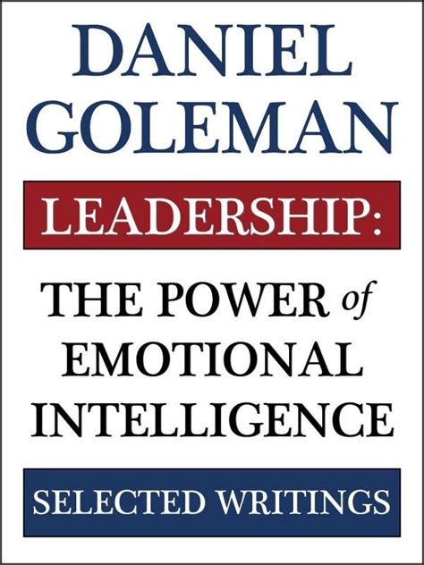 emotional intelligence quotes quotesgram emotional intelligence daniel goleman quotes quotesgram