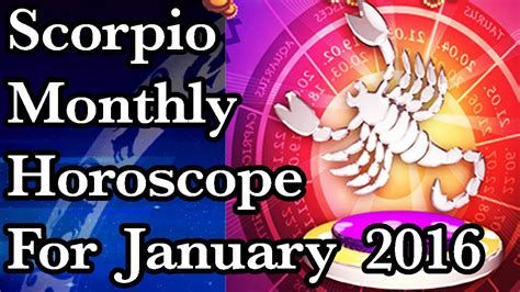 Scorpio Monthly Horoscope by Scorpio Monthly Horoscope For January 2016 In