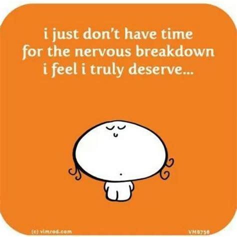 Nervous Breakdown by Nervous Breakdown Quotes Quotesgram
