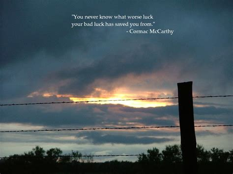 cormac mccarthy quotes cormac mccarthy s quotes and not much sualci quotes