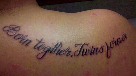 twin tattoo quotes quotesgram