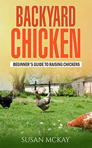 Backyard Chickens Book Free Kindle Books Unplug Play Backyard Chickens When Comes More Free Homeschool