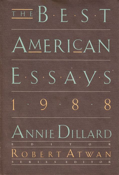 Best Essayists 2014 by Dillard On The Of The Essay And Narrative Nonfiction Vs Poetry And Stories