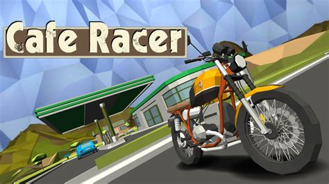 cafe android cafe racer android ios gameplay hd