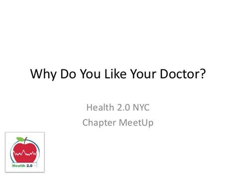 why do like why do you like your doctor