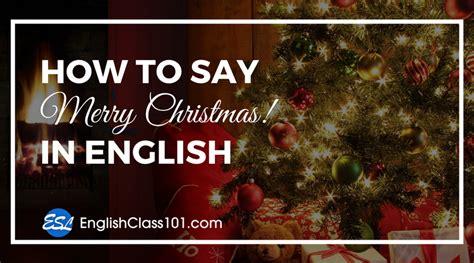 merry christmas  english englishclass
