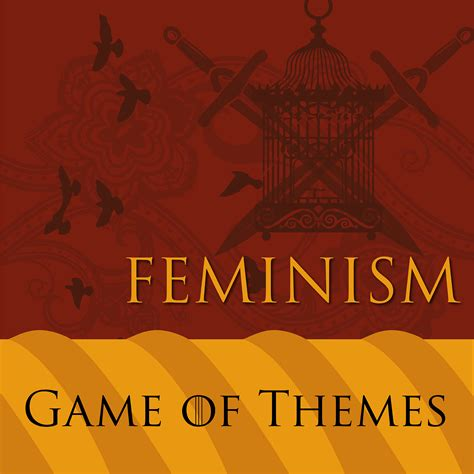 themes in feminist literature game of themes feminism student life