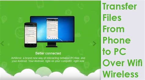 transfer files from pc to android transfer files from android phone to pc wifi without usb wireless