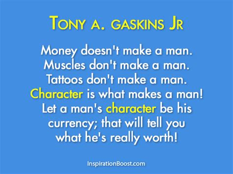 tony gaskins quotes  mans character quotesgram