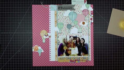 scrapbooking layout youtube scrapbook layout just one of the girls 12 quot x12 quot youtube