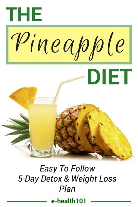 Pineapple Detox Diet Plan the pineapple diet rapid weight loss and a toxin free