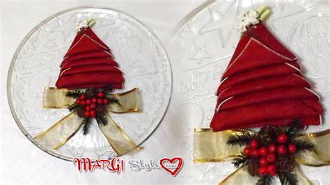 Tovagliolo Albero Di Natale by Come Piegare Un Tovagliolo Ad Albero Tutorial Margi