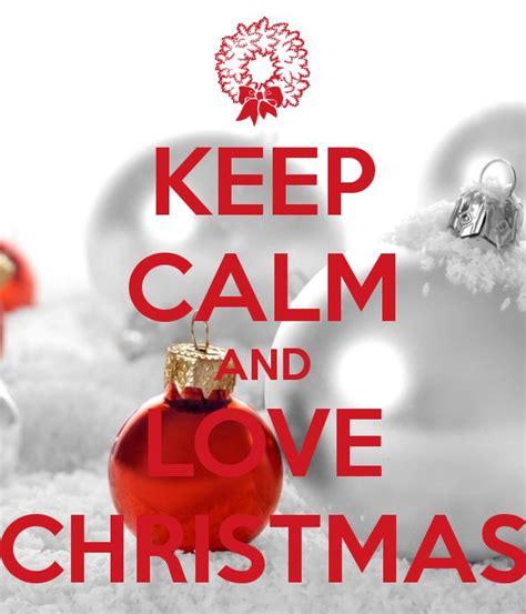 imagenes de keep calm and love your family keep calm christmas quotes quotesgram