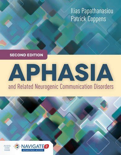 aphasia and related neurogenic language disorders books aphasia and related neurogenic communication disorders 2nd