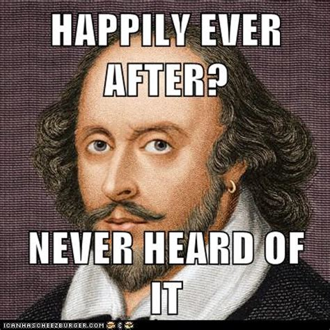 Shakespeare Meme - all shakespeare all the time memento merry the