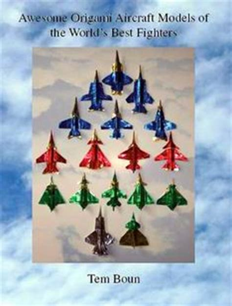 The Best Origami In The World - awesome origami aircraft models of the world s best