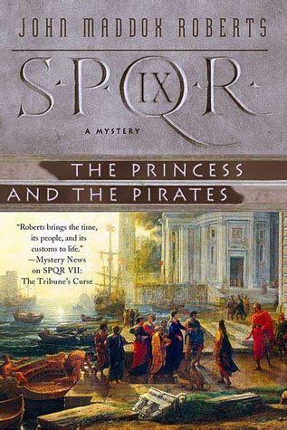 saving the princess books spqr ix the princess and the spqr 9 by