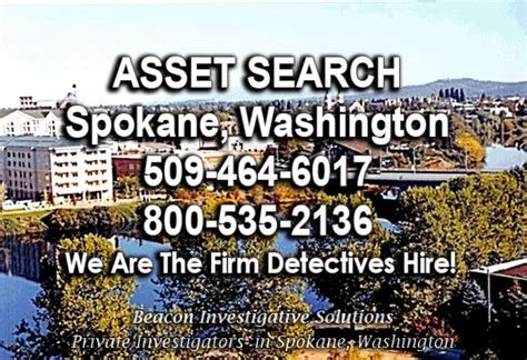 Spokane Search Spokane Asset Search 509 464 6017 Beacon Investigative Solutions