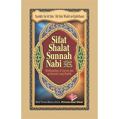 Buku Sifat Shalat Nabi 1 Box Isi 3 Jilid Lengkap buku sifat shalat sunnah nabi shalallahu alaihi wa sallam