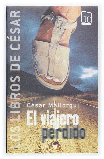 1 el viajero perdido 8434841282 el viajero perdido read book online