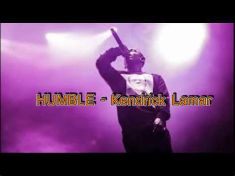 kendrick lamar be humble lyrics humble kendrick lamar lyrics youtube