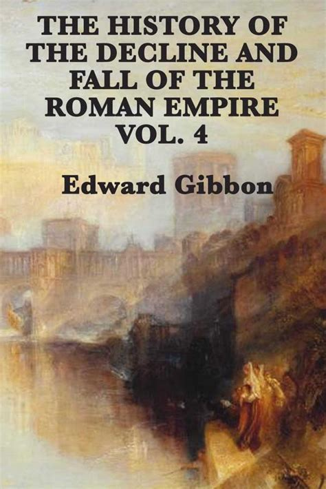 history of the decline and fall of the roman empire history of the decline and fall of the roman empire ebook