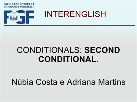 The Second Condition conditionals second condition