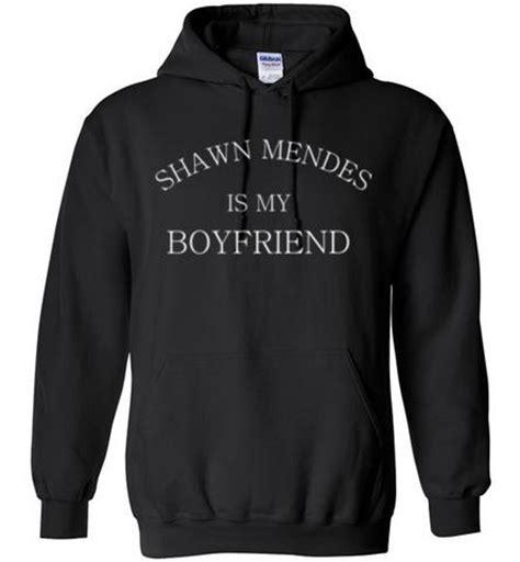 Get Mendess Charitable And Hoodie by Shawn Mendes Is My Boyfriend Hoodie
