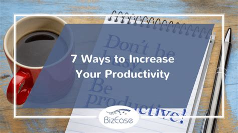 Seven Easy Ways To Improve Your Complexion by 7 Easy Ways To Increase Your Productivity Bizease