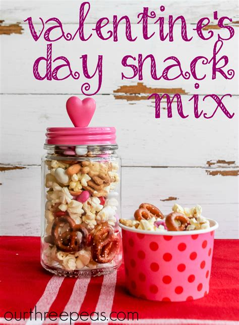 valentines day snacks s day snack mix our three peas