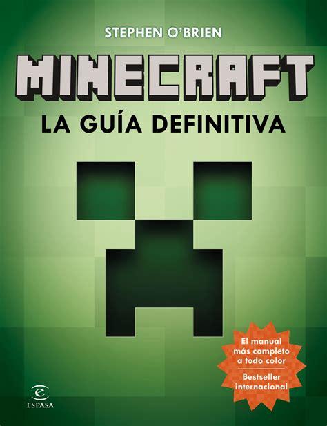 minecraft la gua visual minecraft la guia definitiva liverpool es parte de mi vida